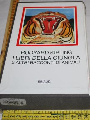 Kipling Rudyard I libri della giungla altri racconti di animali