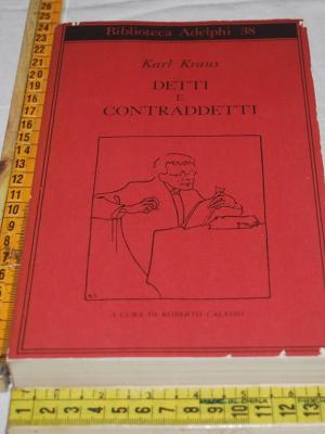 Kraus Karl - Detti e contraddetti - Biblioteca Adelphi