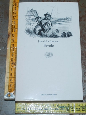 La Fontaine Jean de - Favole - Einaudi ET