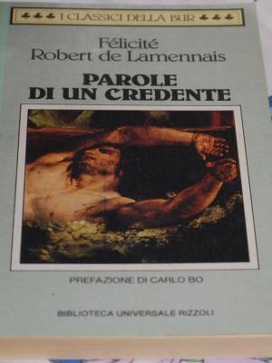 De Lamennais Robert Félicité - Le parole di un credente - BUR
