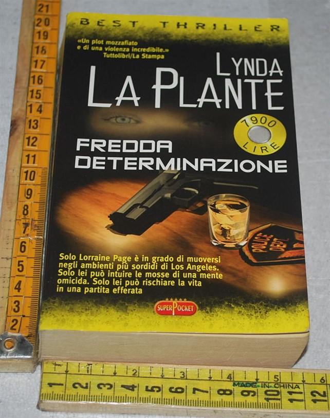 La Plante Lynda - Fredda determinazione - Superpocket