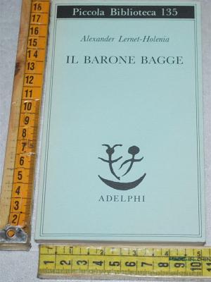 Lernet-Holenia Alexander - Il barone Bagge - PB Adelphi