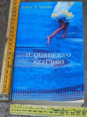 Levine James A. - Il quaderno azzurro - Piemme