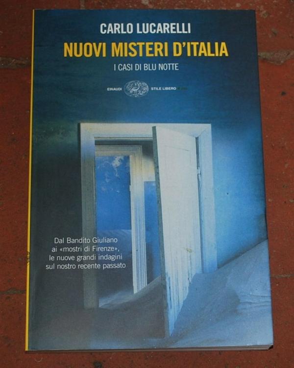 Lucarelli Carlo - Nuovi misteri d'Italia - Einaudi SL