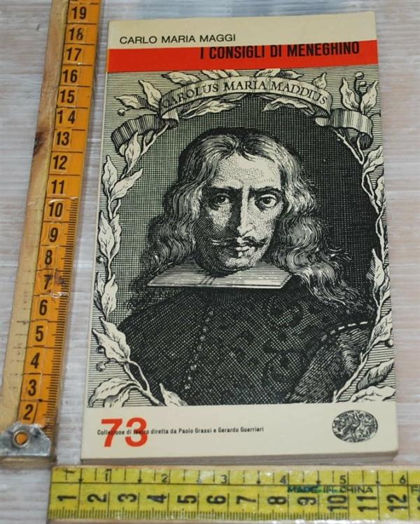Maggi Carlo Maria - I consigli di Meneghino - Einaudi teatro 73