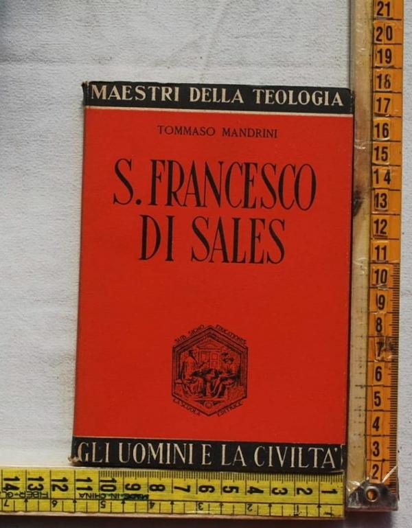 Mandrini Tommaso - S. Francesco di Sales - La scuola editrice