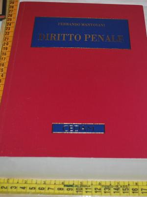 Mantovani Ferrando - Diritto penale - Cedam AUTOGRAFATO