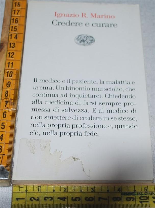 Marino Ignazio R. - Credere e curare - Vele Einaudi
