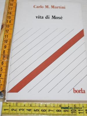 Martini Carlo Maria - Vita di Mosè - Borla