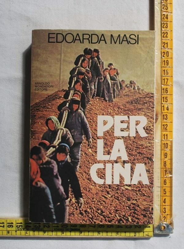 Masi Edoarda - Per la Cina - Mondadori