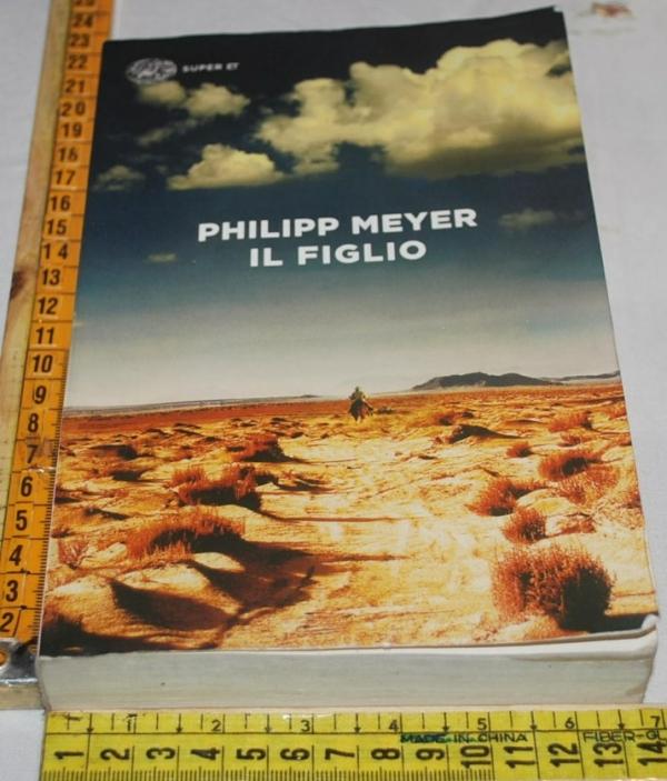 Meyer Philipp - Il figlio - Einaudi Super ET