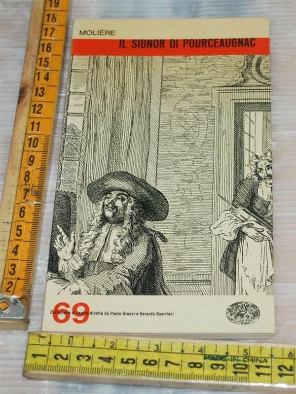 Molière Moliere - Il signor di Pourceaugnac - Einaudi teatro 69