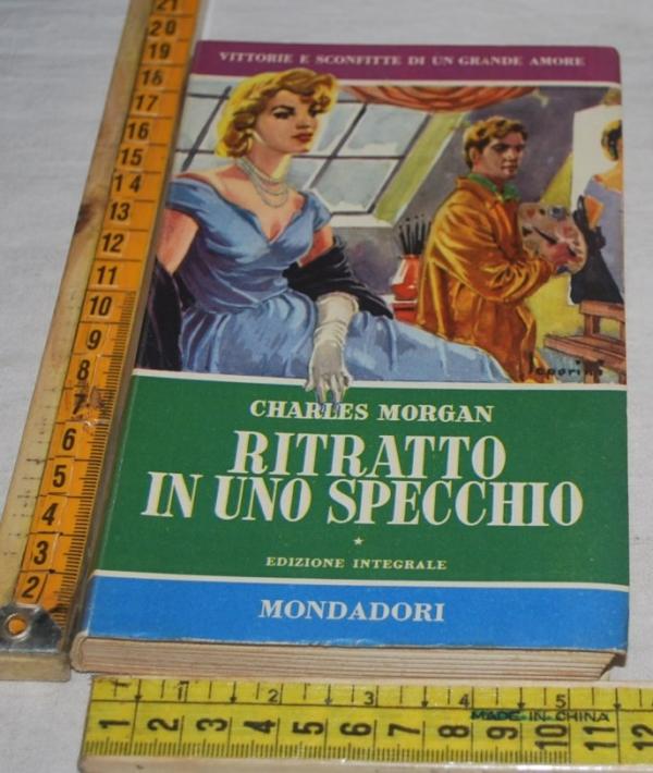 Morgan Charles - Ritratto in uno specchio - Mondadori I libri del pavone
