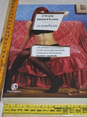 Morrison Ewan - Scambisti - Fazi editore