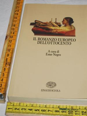 Negro Ester - Il romanzo europeo dell'ottocento - Einaudi Scuola