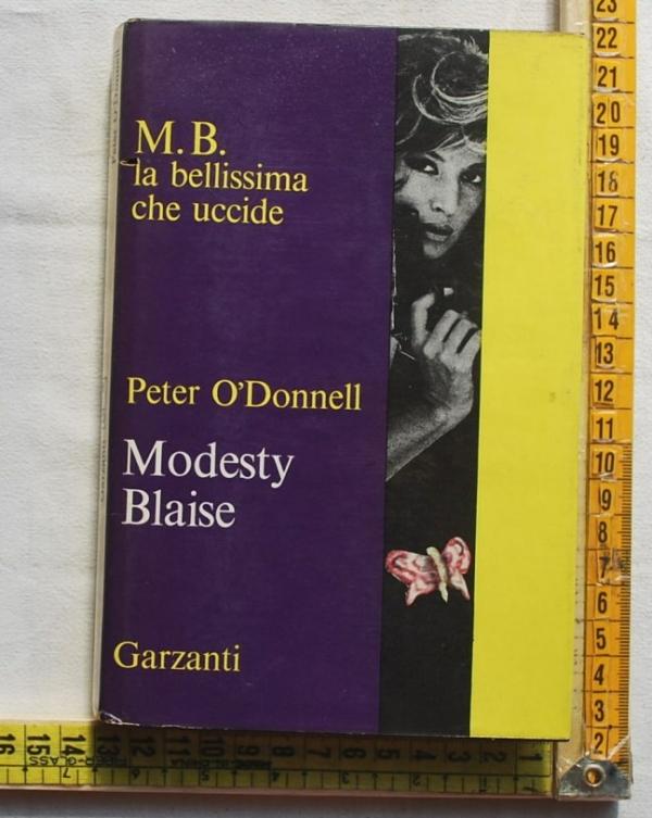 O'Donnell Peter - Modesty Blaise - Garzanti