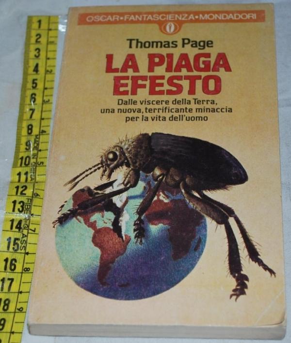 Page Thomas - La piaga di Efesto - Mondadori Oscar