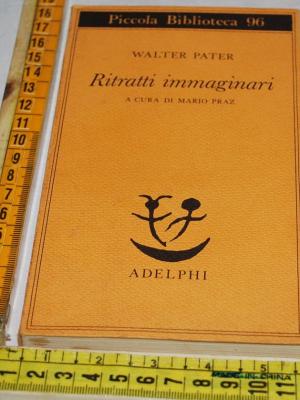 Pater Walter - Ritratti immaginari - Adelphi PB