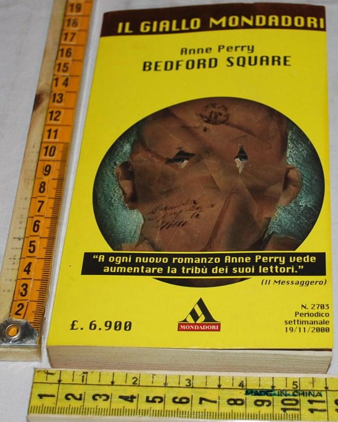 Perry Anne - Bedford Square - Il Giallo Mondadori
