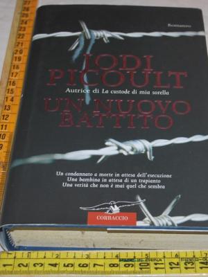 Picoult Jodi - Un nuovo battito - Corbaccio