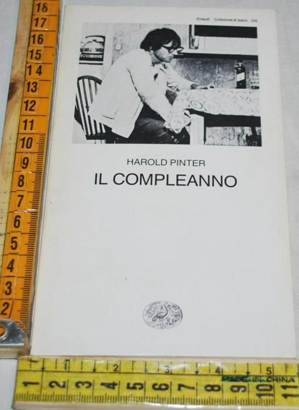 Pinter Harold - Il compleanno - Einaudi Teatro 239