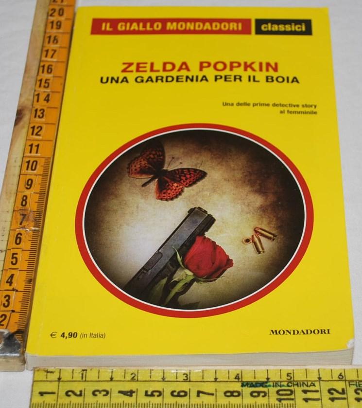 Popkin Zelda - Una gardenia per il boia - 1323 Classici Giallo