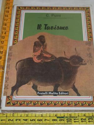 Puini C. - Il taoismo - Fratelli Melita