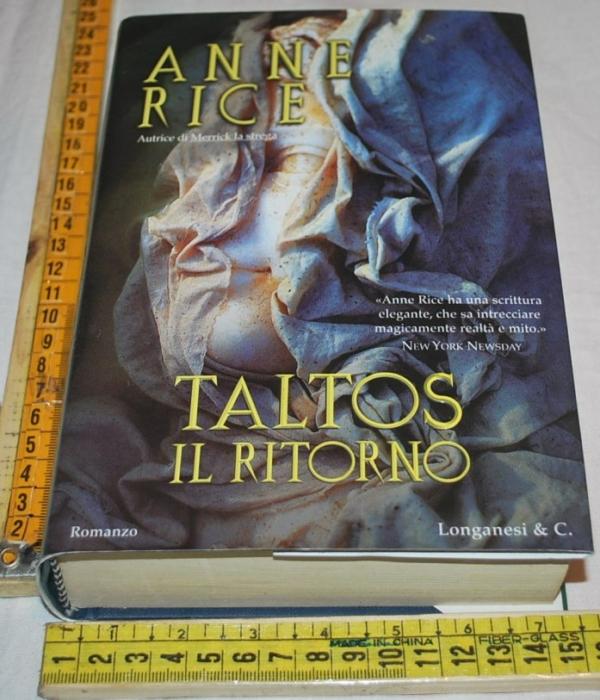Rice Anne - Taltos il ritorno - Longanesi