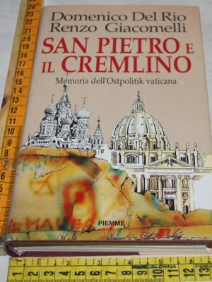 Del Rio Domenico Giacomelli - San Pietro e il cremlino - Piemme