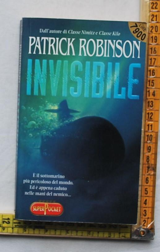 Robinson Patrick - Invisibile - Superpocket