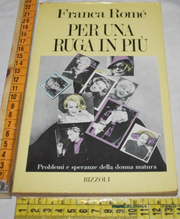 Romé Franca - Per una ruga in più - Rizzoli