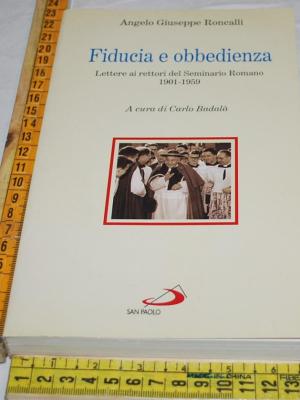 Roncalli Angelo Giuseppe - Fiducia e obbedienza - San Paolo