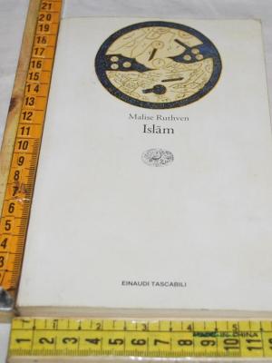 Ruthven Malise - Islam - Einaudi ET