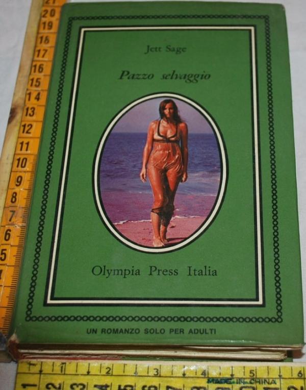 Sage Jett - Pazzo selvaggio - Olympia Press Italia