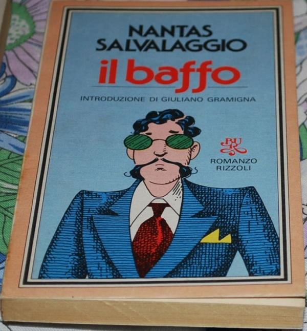 Salvalaggio Nantas - Il baffo - Rizzoli Bur