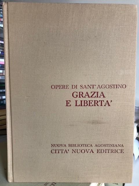 Sant'Agostino - Grazia e libertà - Città Nuova editrice