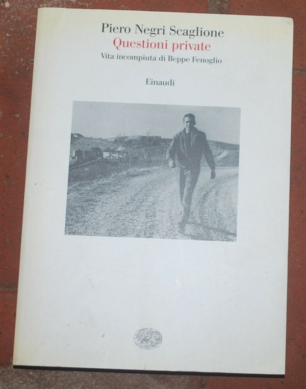 Negri scaglione Pietro - Questioni private - Einaudi