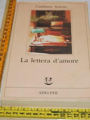 Schine Cathleen - La lettera d'amore - Adelphi Fabula