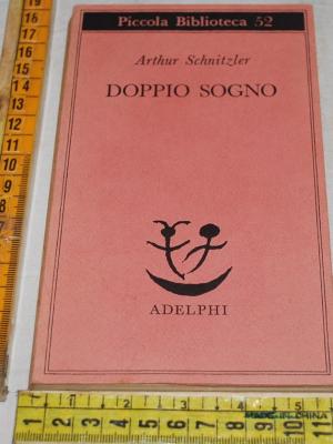 Schnitzler Arthur - Doppio sogno - Adelphi PB