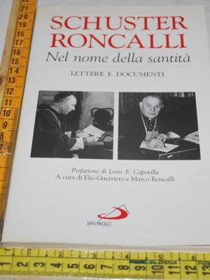 Schuster Roncalli - Nel nome della santità - San Paolo