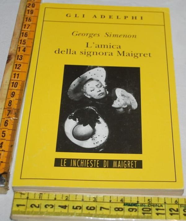 Simenon Georges - L'amica della signora Maigret - Gli Adelphi