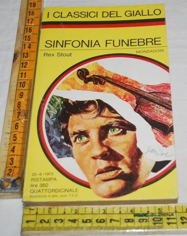 Stout Rex - Sinfonia funebre - 141 I classici del Giallo Mondadori