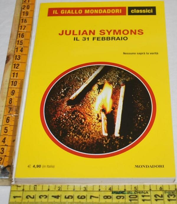 Symons Julian - Il 31 febbraio - 1340 Classici Giallo Mondadori