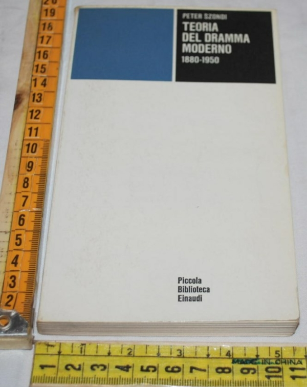 Szondi Peter - Teoria del dramma moderno - PBE Einaudi