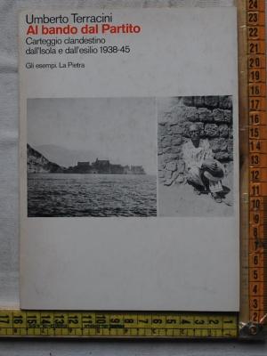 Terracini Umberto - Al bando del Partito - La pietra