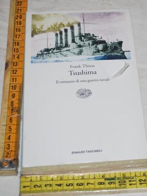 Thiess Frank - Tsushima - Einaudi Tascabili