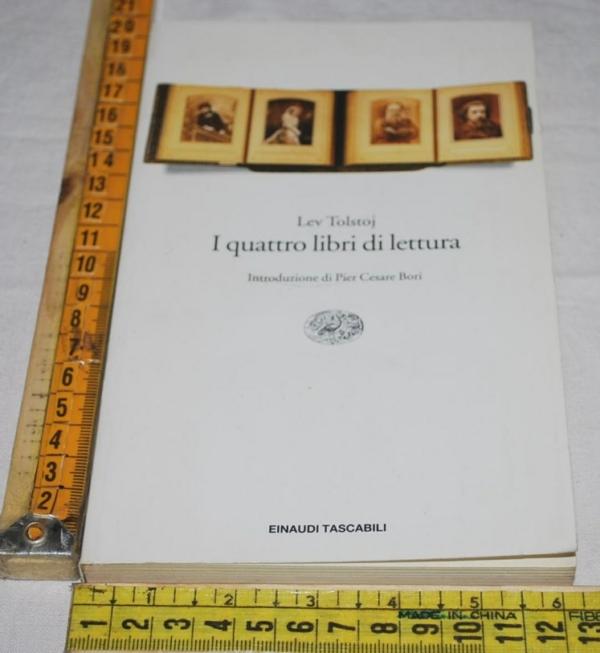 Tolstoj Lev -  I quattro libri di lettura - ET Einaudi
