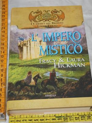Hickman Tracy & Laura - L'impero mistico - Armenia