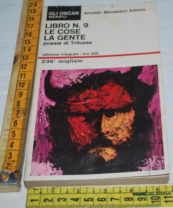 Trilussa - Libro n°9 Le cose La gente - Oscar Mondadori 23a