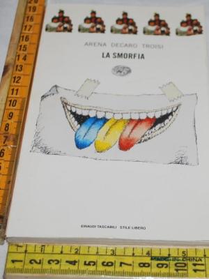 Arena Troisi Decaro - La smorfia - Einaudi SL Tascabili